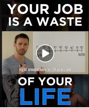 Are You Wasting Your Life?